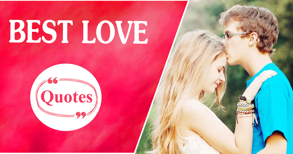 Love Quotes 35 100 Heart Touching Love Quotes For Her & Him