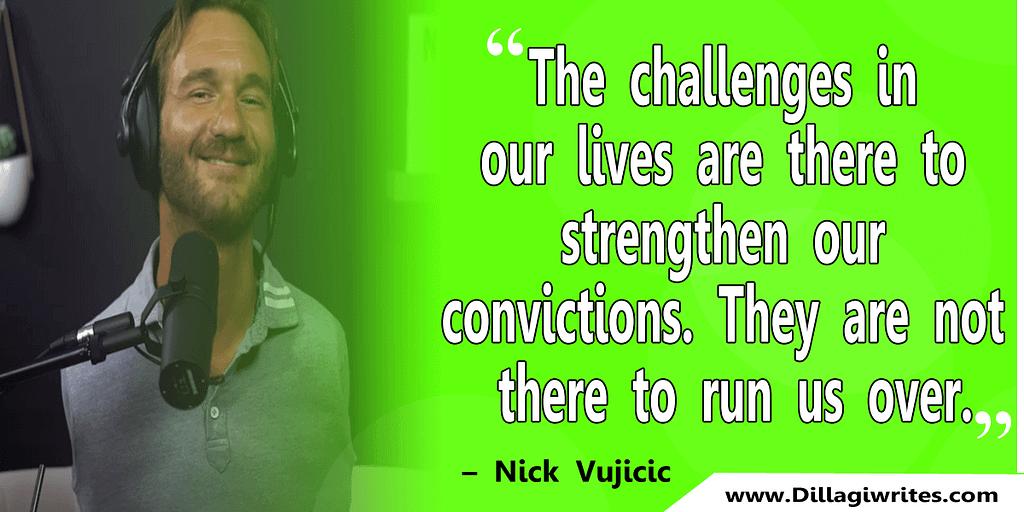 nick vujicic quotes 39 Nick Vujicic Quotes That Will Motivate You