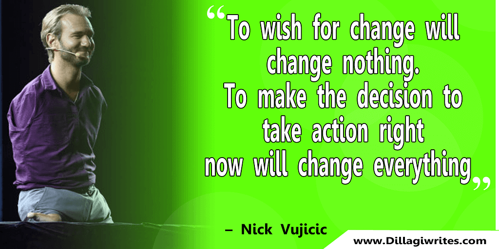 nick vujicic quotes 32 Nick Vujicic Quotes That Will Motivate You