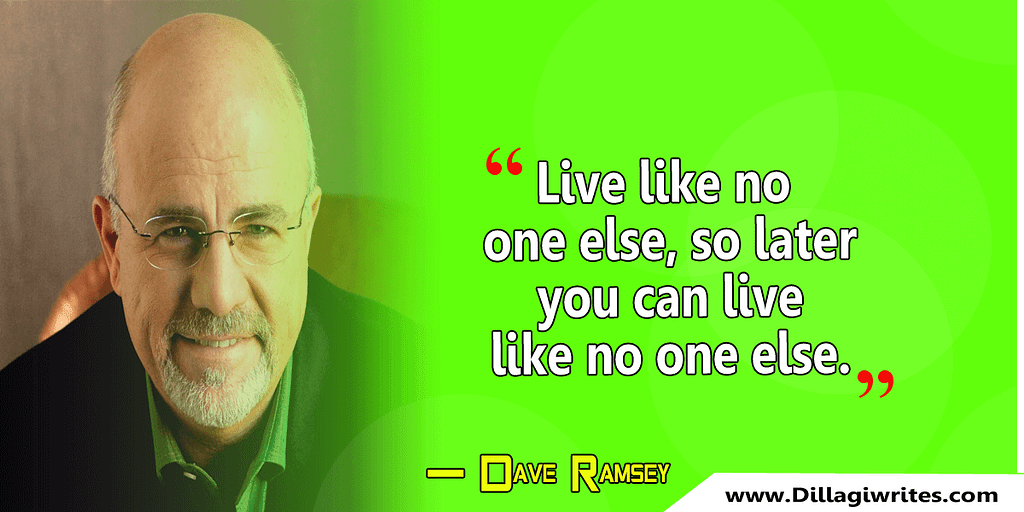 dave ramsey quote live like no one else
