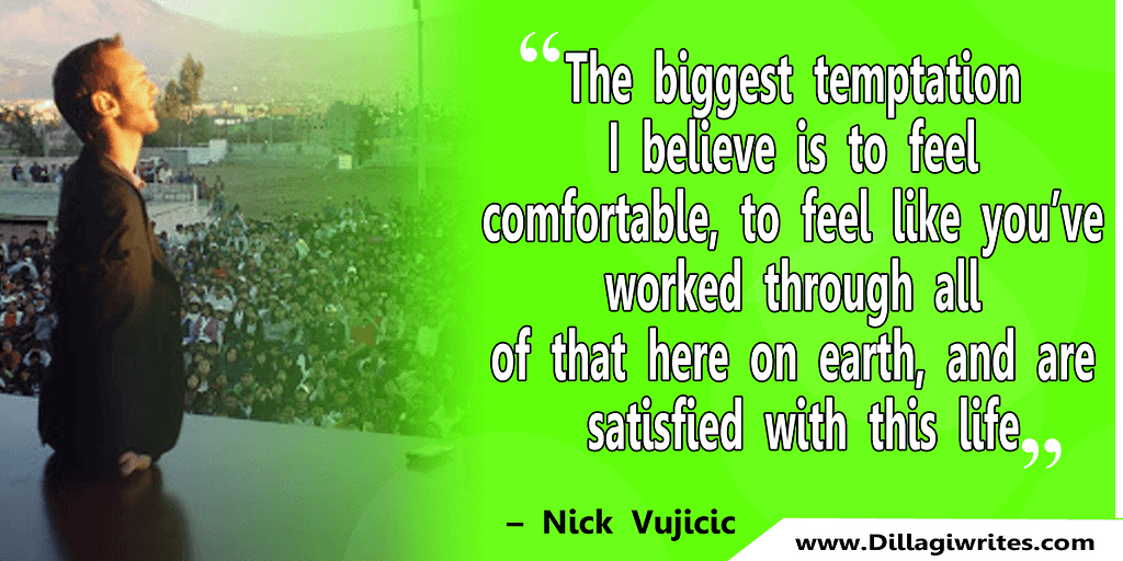 nick vujicic quotes 6 Nick Vujicic Quotes That Will Motivate You