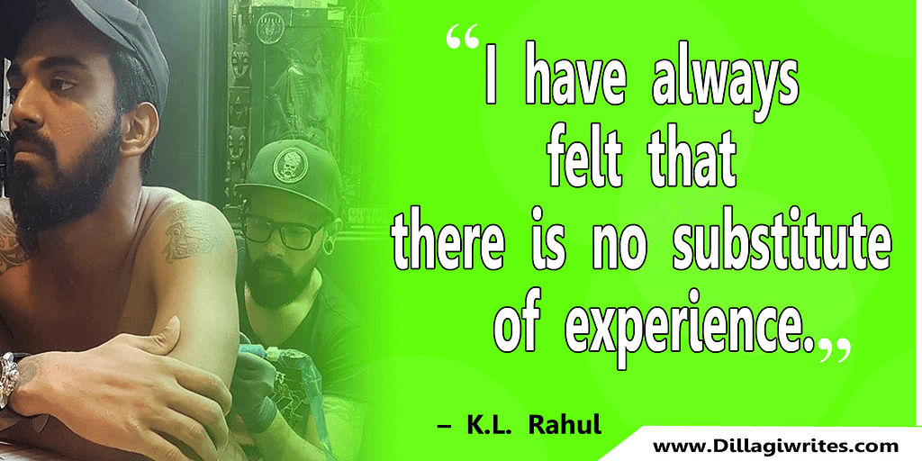 kl rahul motivational quotes 22 KL Rahul Quotes That Will Motivate you