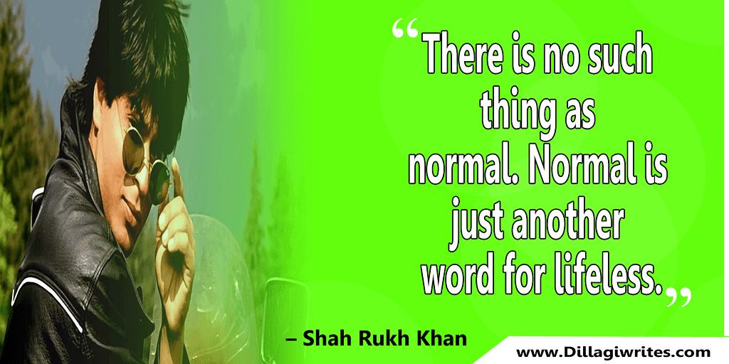 shahrukh khan quotes 35 Shahrukh Khan Quotes and Dialogues  King Khan