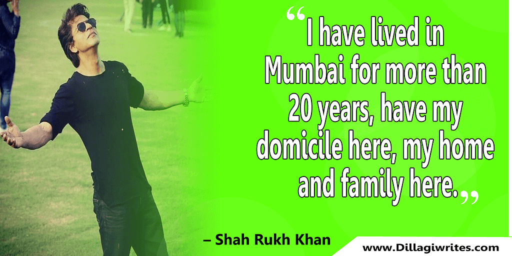 shahrukh khan quotes 4 Shahrukh Khan Quotes and Dialogues  King Khan
