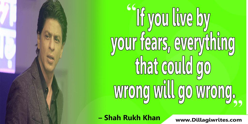 shahrukh khan quotes 34 Shahrukh Khan Quotes and Dialogues  King Khan