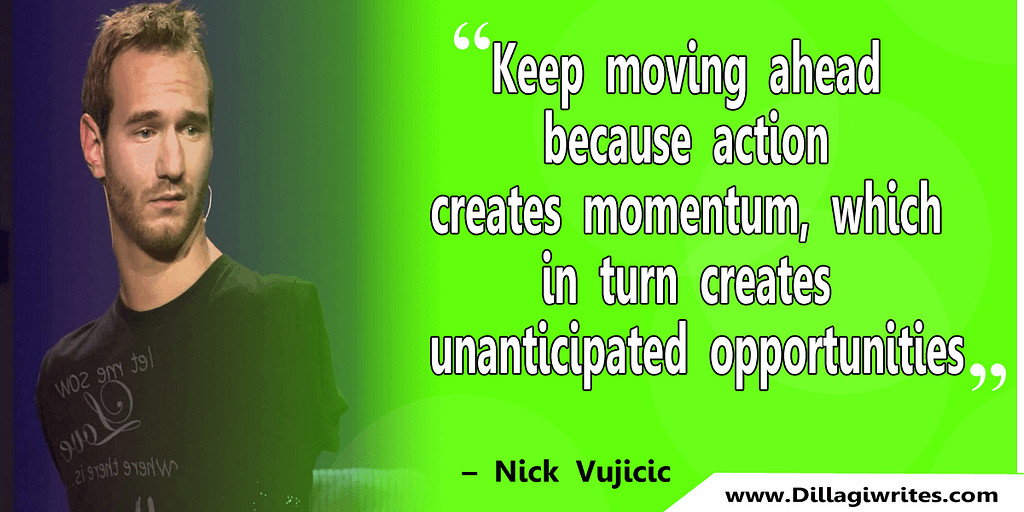 nick vujicic quotes 28 Nick Vujicic Quotes That Will Motivate You