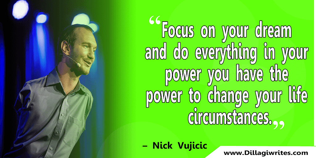 nick vujicic quotes 3 Nick Vujicic Quotes That Will Motivate You