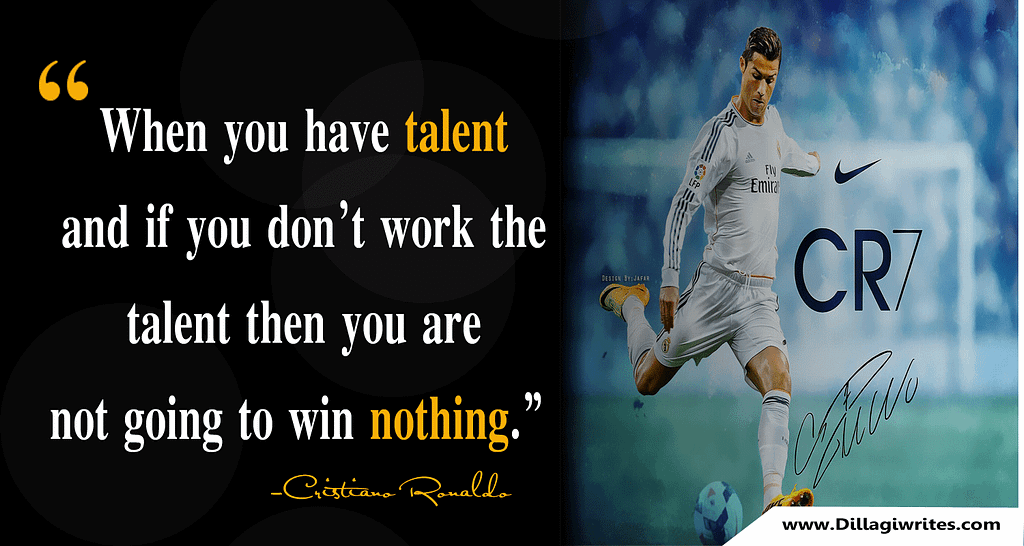 quotes about ronaldo work ethic