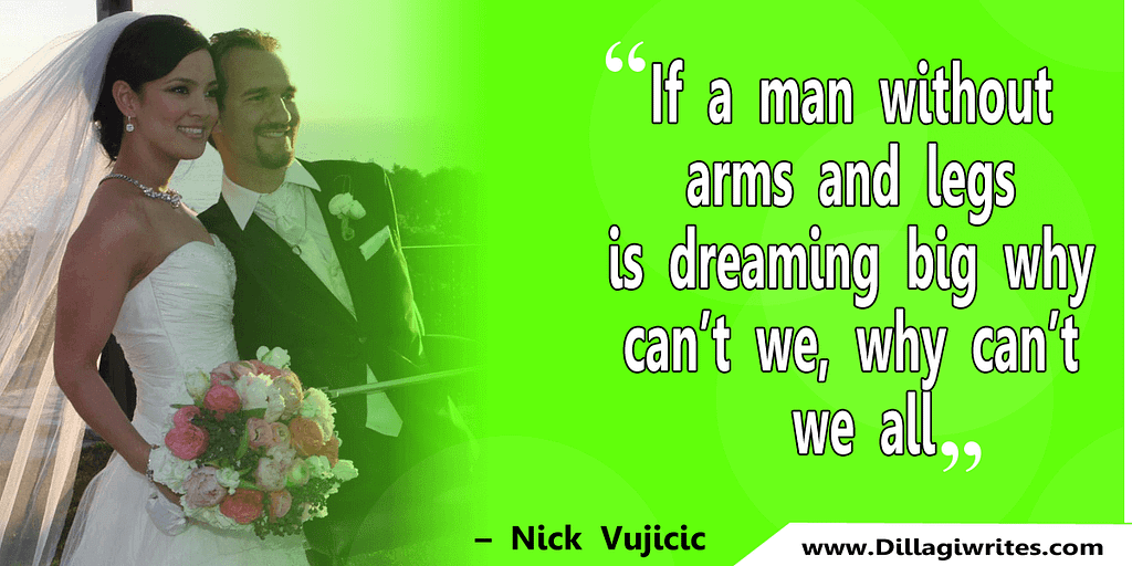 nick vujicic quotes 25 Nick Vujicic Quotes That Will Motivate You