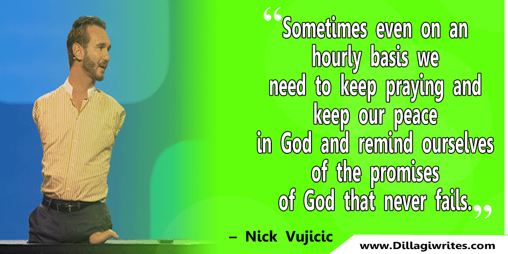nick vujicic quotes 10 Nick Vujicic Quotes That Will Motivate You