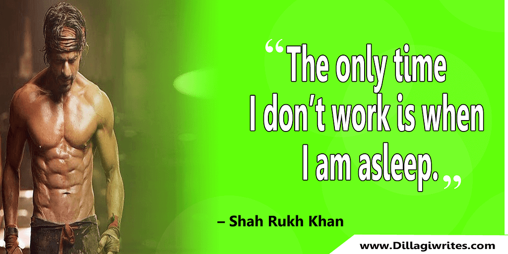 shahrukh khan quotes 14 Shahrukh Khan Quotes and Dialogues  King Khan