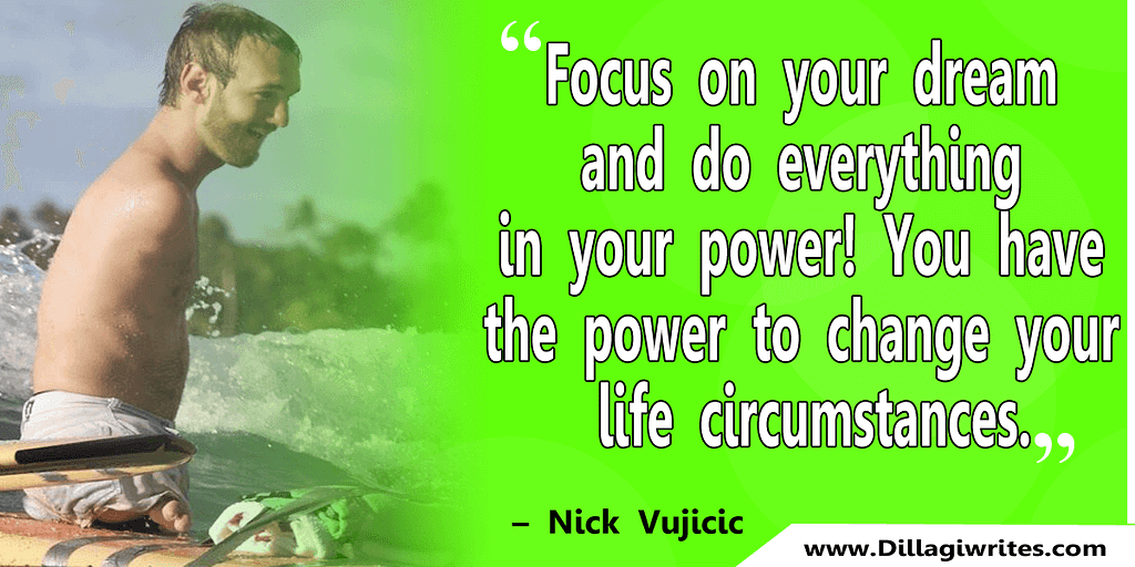 nick vujicic quotes 5 Nick Vujicic Quotes That Will Motivate You