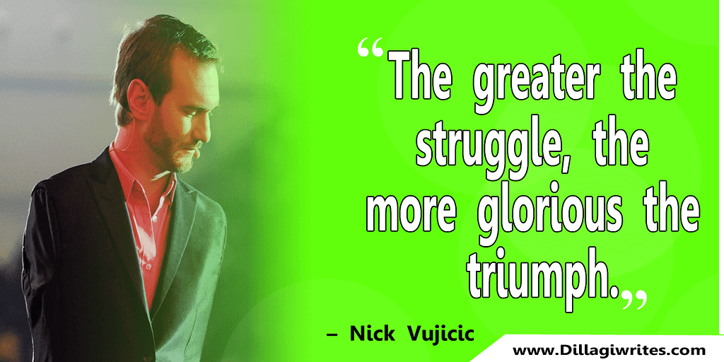 nick vujicic quotes 31 Nick Vujicic Quotes That Will Motivate You