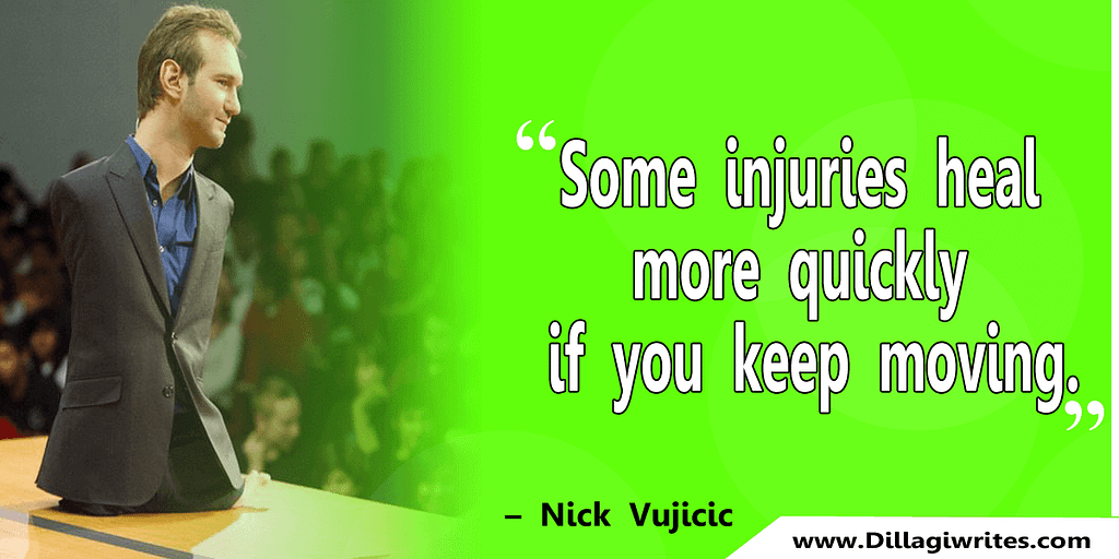 nick vujicic quotes 21 Nick Vujicic Quotes That Will Motivate You
