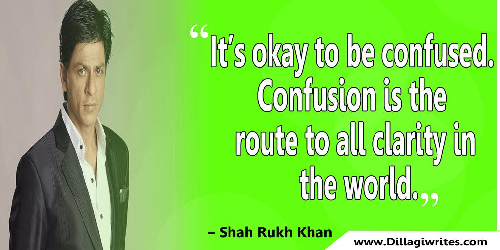 shahrukh khan quotes 1 Shahrukh Khan Quotes and Dialogues  King Khan