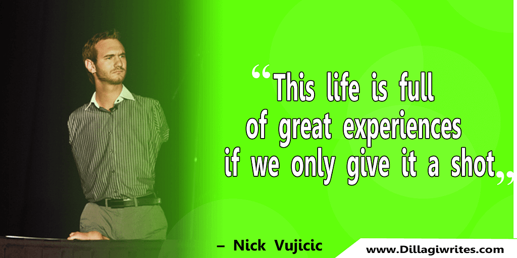 nick vujicic quotes 37 Nick Vujicic Quotes That Will Motivate You