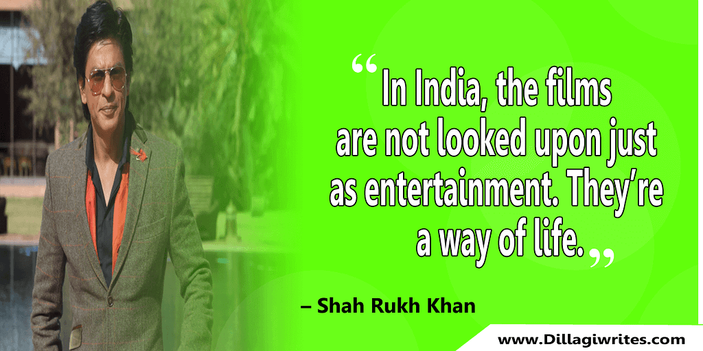 shahrukh khan quotes 30 Shahrukh Khan Quotes and Dialogues  King Khan